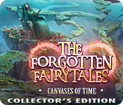 The Forgotten Fairy Tales: Canvases of Time Collector's Edition for Mac Game