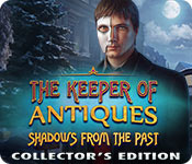 The Keeper of Antiques: Shadows From the Past Collector's Edition for Mac Game