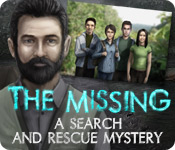 Enjoy the new game: The Missing: A Search and Rescue Mystery