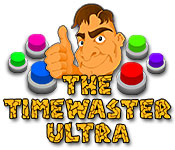 The Timewaster Ultra