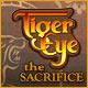Tiger Eye: The Sacrifice