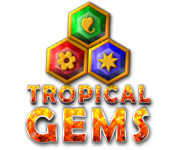 Tropical Gems