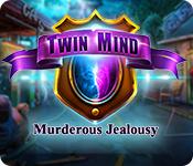 Twin Mind: Murderous Jealousy