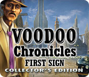 Voodoo Chronicles: The First Sign Collector's Edition