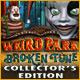 Weird Park: Broken Tune Collector's Edition