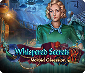 Whispered Secrets: Morbid Obsession