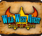 Wild West Quest: Dead or Alive for Mac Game