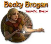 Becky Brogan: Mansión Meane