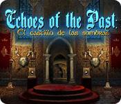 Echoes of the Past: El Castillo de las sombras