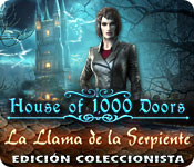 House of 1000 Doors: La Llama de la Serpiente Edición Coleccionista