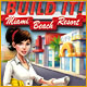 Build It! Miami Beach Resort
