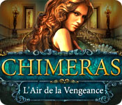 Chimeras: L'Air de la Vengeance