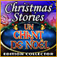 Christmas Stories: Un Chant de Noël Edition Collector