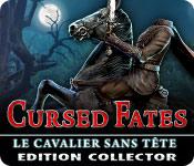 Cursed Fates: Le Cavalier Sans Tête Edition Collector