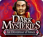 Dark Mysteries: Le Dévoreur d'Ames