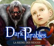 Dark Parables: La Reine des Neiges