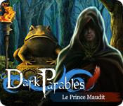 Dark Parables: Le Prince Maudit
