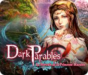 Dark Parables: Le Portrait de la Princesse Maculée