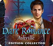 Dark Romance: Ashville Édition Collector