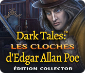 Dark Tales: Les Cloches d'Edgar Allan Poe Édition Collector
