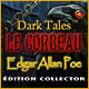 Dark Tales: Le Corbeau Edgar Allan Poe Édition Collector