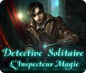 Detective Solitaire L'Inspecteur Magie