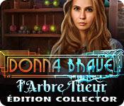 Donna Brave: Et l'Arbre Tueur Édition Collector