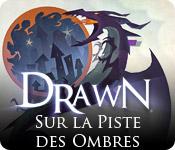 Drawn: Sur la Piste des Ombres