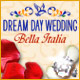 Dream Day Wedding Bella Italia