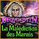 Dreampath: La Malédiction des Marais