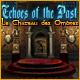 Echoes of the Past: Le Château des Ombres
