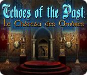 Echoes of the Past: Le Château des Ombres
