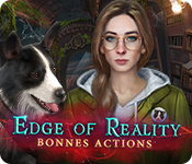 Edge Of Reality: Bonnes Actions