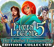 Elven Legend 5: The Fateful Tournament Édition Collector
