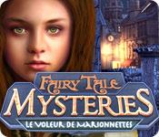 Fairy Tale Mysteries: Le Voleur de Marionnettes