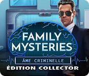 Family Mysteries: Âme Criminelle Édition Collector