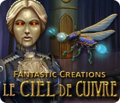 Fantastic Creations: Le Ciel de Cuivre