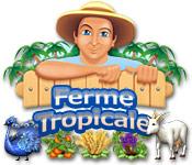 Ferme Tropicale