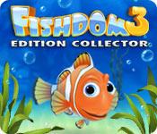 Fishdom 3 Edition Collector