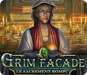 Grim Facade: Le Sacrement Rompu