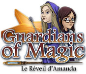 Guardians of Magic: Le Réveil d'Amanda