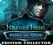 Haunted Hotel: Peine de Mort Edition Collector