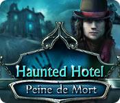 Haunted Hotel: Peine de Mort