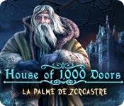 House of 1,000 Doors: La Palme de Zoroastre