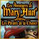 Les Aventures de Mary Ann: Les Pirates de la Chance
