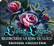 Living Legends Remastered: La Rose de Glace Édition Collector