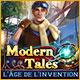 Modern Tales: L'Âge de l'Invention