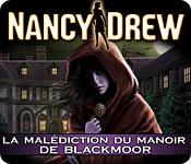 Nancy Drew: La Malédiction du Manoir de Blackmoor
