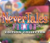 Nevertales: Faryon Édition Collector