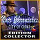 Noir Chronicles: City of Crime Édition Collector